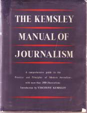 The Kemsley Manual of Journalism published in 1950 recommended that trainee journalists should be educated in history, literature and economics.